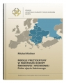 Modele prezydentury w państwach Europy Środkowej i Wschodniej. Próba ujęcia ilościowego