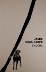 Skucha Hugo-Bader Jacek