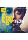 Ego-rcyzmy  (Audiobook)