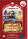 Kocham Polskę Od Chrztu Polski do Jana Pawła II Multimedialne