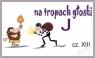 Na tropach głoski J