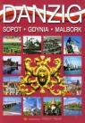Gdańsk wersja niemiecka Sopot Gdynia Malbork Rudziński Grzegorz