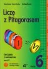 Liczę z Pitagorasem 6 Ćwiczenia Zeszyt 1
