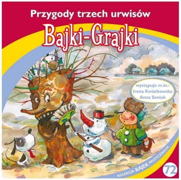 Bajki - Grajki. Przygody trzech urwisów CD praca zbiorowa