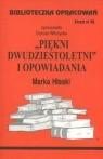 Biblioteczka Opracowań Piękni dwudziestoletni i opwiadania Marka Hłaski