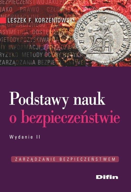 Podstawy nauk o bezpieczeństwie Korzeniowski Leszek F.