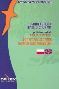 Podręczny polsko - angielski słownik handlu zagranicznego Kapusta Piotr, Chowaniec Magdalena