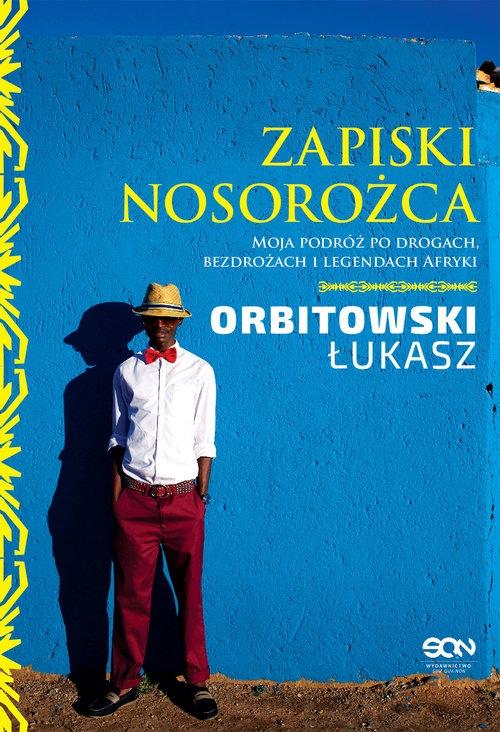 Zapiski Nosorożca Orbitowski Łukasz