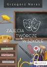 Zajęcia twórcze w szkole Noras Grzegorz