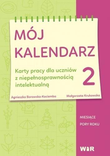 Mój kalendarz cz.2 Agnieszka Borowska-Kociemba, Małgorzata Krukowska