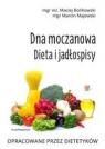 Dna moczanowa Dieta i jadłospisy Dieta i jadłospisy Bońkowski Maciej, Majewski Marcin