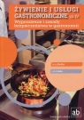 Żywienie i usługi gastronomiczne Część IV Wyposażenie i zasady Derbis Anna, Linka Lidia
