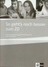 So geht's noch besser zum ZD Lehrerhandbuch  Fischer-Mitziviris Anni, Janke-Papanikolaou Sylvia