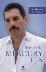 Freddie Mercury i ja Hutton Jim, Wapshott Tim