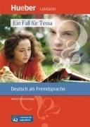 Ein Fall fur Tessa. A2. Leseheft mit Audio CD. 2013.Hueber.