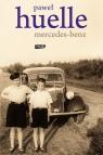 Mercedes-Benz Z listów do Hrabala  Huelle Paweł
