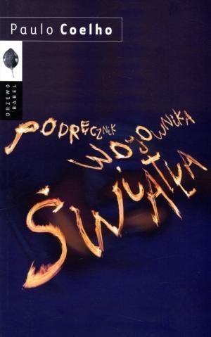 Podręcznik Wojownika Światła Coelho Paulo
