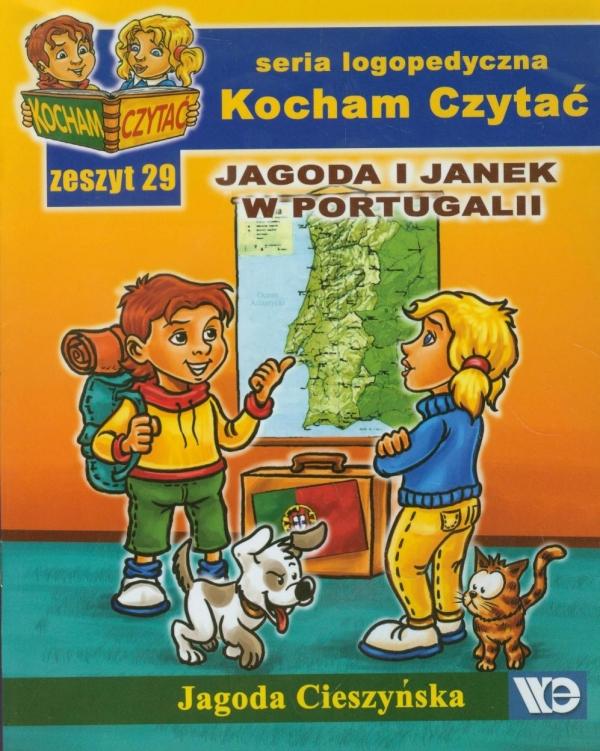 Kocham Czytać Zeszyt 29 Jagoda i Janek w Portugalii Cieszyńska Jagoda