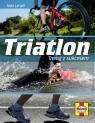 Triatlon Trenuj z sukcesem