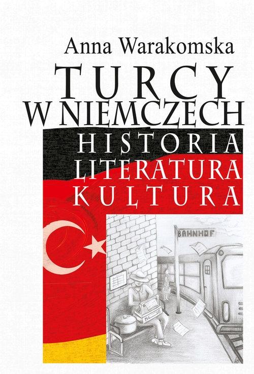 Turcy w Niemczech Warakomska Anna