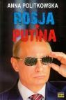 Rosja Putina Politkowska Anna