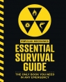 Popular Mechanics Essential Survival Guide The Only Book You Need in Any