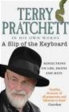 A Slip of the Keyboard Terry Pratchett
