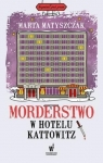 Morderstwo w hotelu Kattowitz