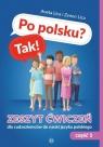 Po polsku? Tak! Zeszyt ćwiczeń cz.1 dla cudzoziemców do nauki języka polskiego