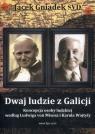 Dwaj ludzie z Galicji Koncepcja osoby ludzkiej według Ludwiga von Misesa Gniadek Jacek