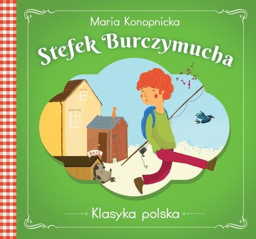 Stefek Burczymucha Klasyka polska Konopnicka Maria
