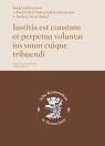 Iustitia est constans et perpetua voluntas ius suum cuique tribuendi