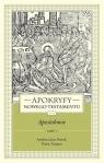 Apokryfy NT. Apostołowie T.2, cz.1 ks. Marek Starowieyski