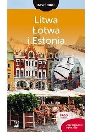 Litwa Łotwa i Estonia Travelbook Bilska Joanna Felicja, Lubina Michał, Apanasewicz Agnieszka