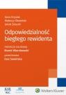 Odpowiedzialność biegłego rewidenta Krysiak Anna, Olewiński Mateusz, Wierzbowski Marek, Żelazek Jakub