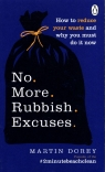 No More Rubbish Excuses Dorey Martin