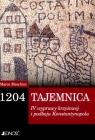 1204-Tajemnica IV wyprawy krzyżowej i podboju Konstantynopola Meschini Marco