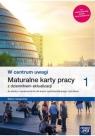 W centrum uwagi 1. Maturalne karty pracy do wiedzy o społeczeństwie dla liceum Panimasz Katarzyna