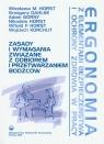 Ergonomia Zasady i wymagania związane z odbiorem i przetwarzaniem bodźców Horst Wiesława M., Dahlke Grzegorz, Górny Adam
