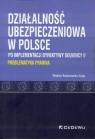 Działalność ubezpieczeniowa w Polsce<br />po implementacji dyrektywy Solvency