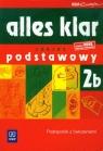 Alles klar 2B Podręcznik z ćwiczeniami + CD Zakres podstawowy Liceum Wąsik Zofia, Łuniewska Krystyna, Tworek Urszula
