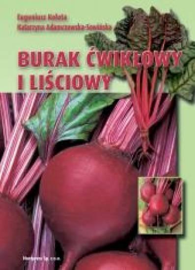 Burak ćwikłowy i liściowy HORTPRESS E. Kołota, K. Adamczewska-Sowińska