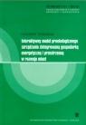 Interaktywny model proekologicznego zarządzania zintegrowaną gospodarką energetyczną i przestrzenną w rozwoju miast