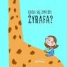 Gdzie się zmieści żyrafa?
