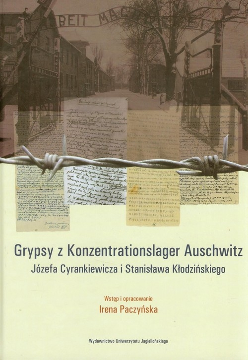 Gryps z Konzentrationslager Auschwitz Józefa Cyrankiewicza i Stanisława Kłodzińskiego Paczyńska Irena