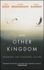 An Other Kingdom Wiley, John McKnight, Walter Brueggemann