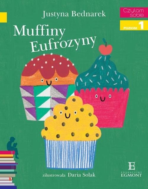 Muffiny Eufrozyny Czytam sobie Bednarek Justyna