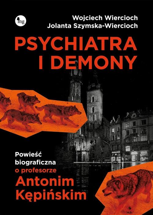 Psychiatra i demony. Wiercioch Wojciech, Szymska-Wiercioch Jolanta