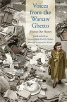 Voices from the Warsaw Ghetto Writing Our History Roskies David G.