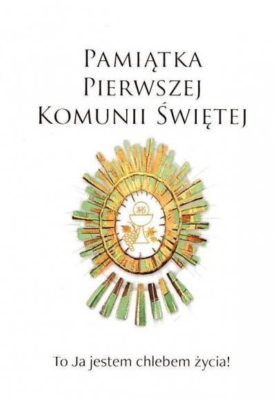 Pamiątka Pierwszej Komunii Świętej praca zbiorowa